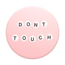Don't touch Pop Socket